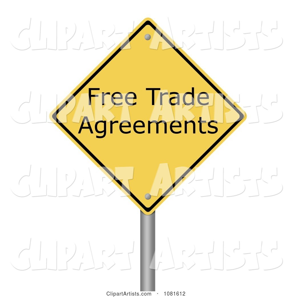 Yellow Warning Free Trade Agreement Sign