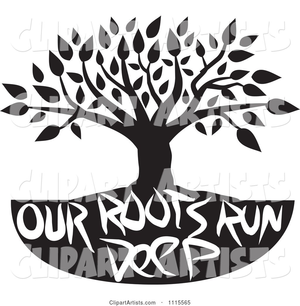 Black and White Family Tree with Our Roots Run Deep Text