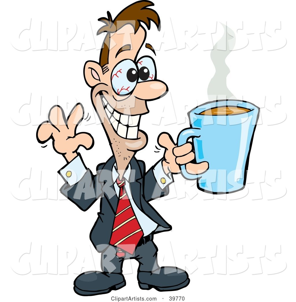 Hyper and Jittery Businessman with Red Eyes, Holding up a Cup of Coffee