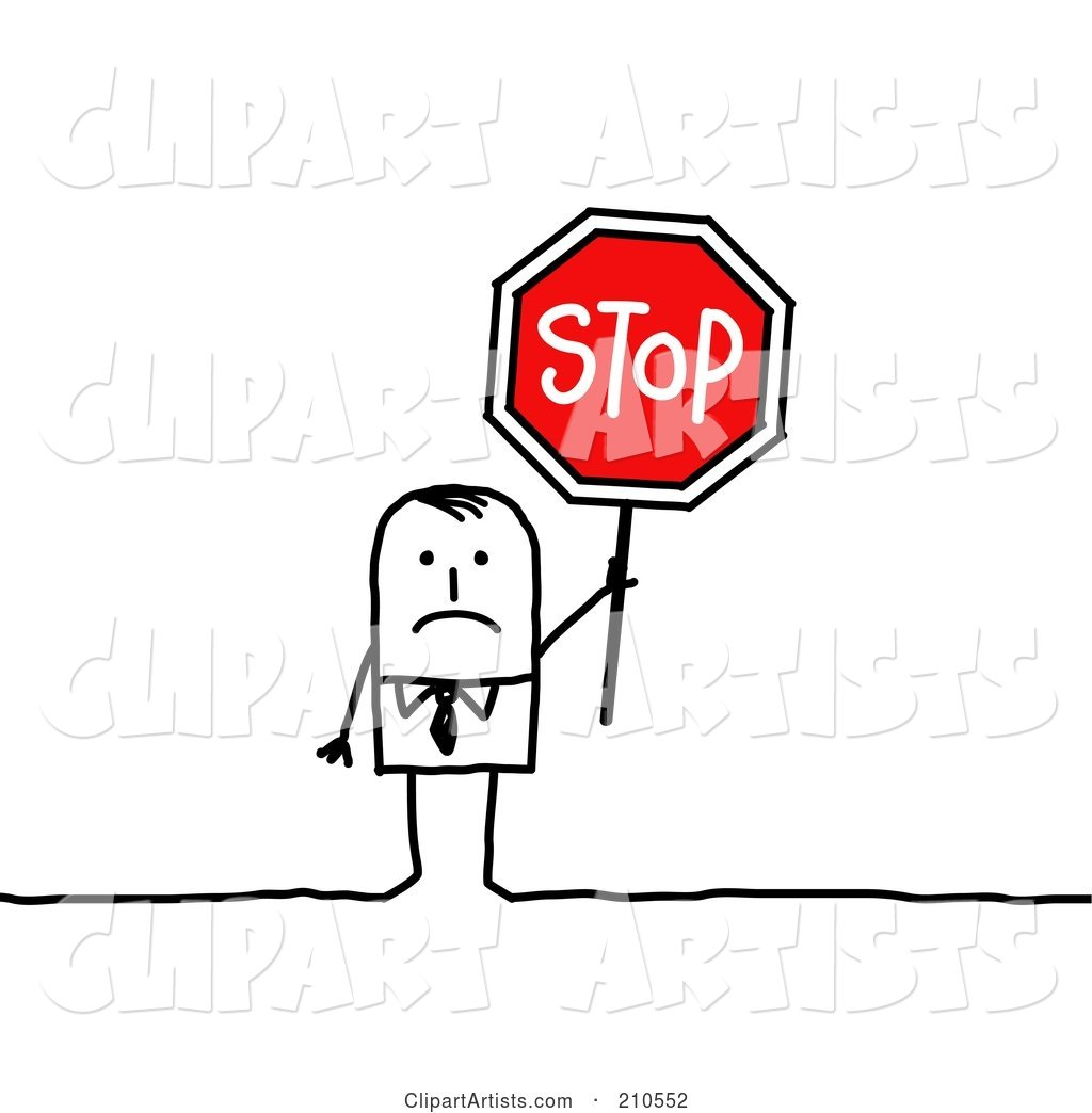 Sad Stick Person Businses Man Holding a Stop Sign