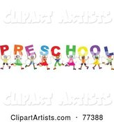 Diverse Group of Children Spelling the Word Preschool