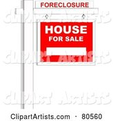 Foreclosure Sign over a House for Sale Sign on a Post