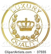 Golden Embossed Luxury Quality Seal with a Crown and Laurel