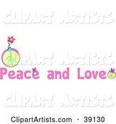 Peace and Love Greeting with Pink Text and Peace Signs