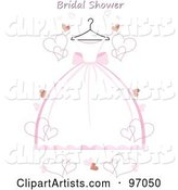Pink and White Wedding Dress on a Hanger with Hearts and Bridal Shower Text