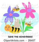 "Three Happy Honey Bees Flying Through Pink and Purple Flowers with ""Save the Honeybees!"" Text"
